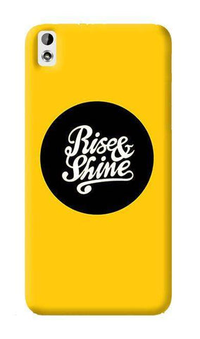 Rise & Shine   HTC Desire 816 Case