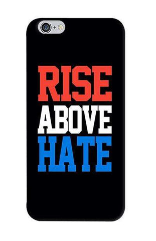 Rise Above Hate   Apple iPhone 6/6S Case