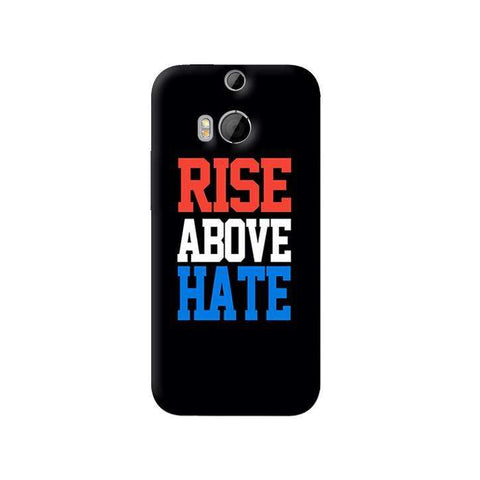 Rise Above Hate   HTC One M8 Case