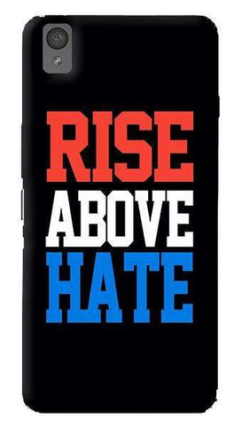 Rise Above Hate   Oneplus X Case