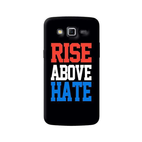 Rise Above Hate   Samsung Galaxy Grand 2 Case