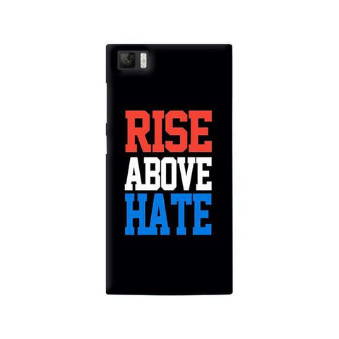 Rise Above Hate   Xiaomi Mi3 Case