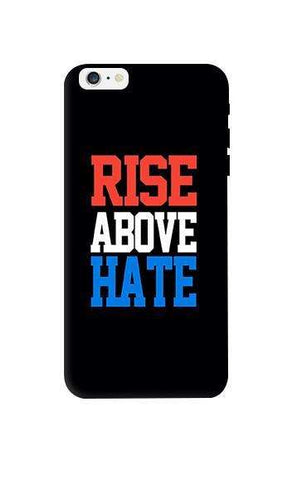 Rise Above Hate  Apple iPhone 6 Plus Case