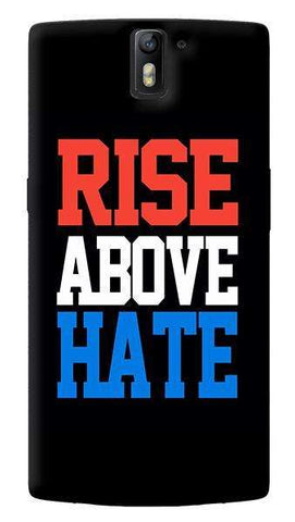 Rise Above Hate  Oneplus One