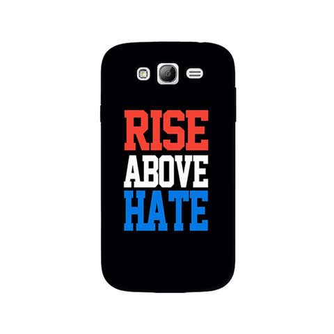 Rise Above Hate  Samsung Galaxy Grand Case