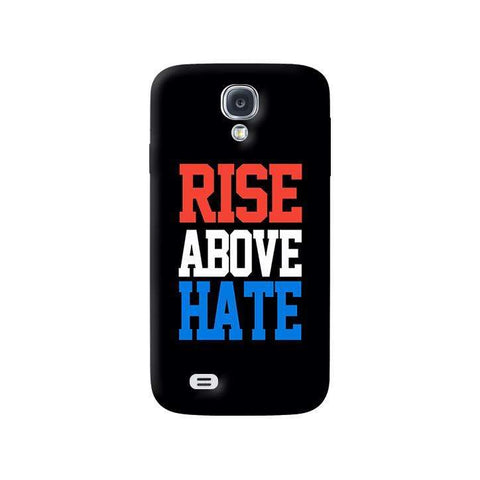 Rise Above Hate  Samsung Galaxy S4 Case