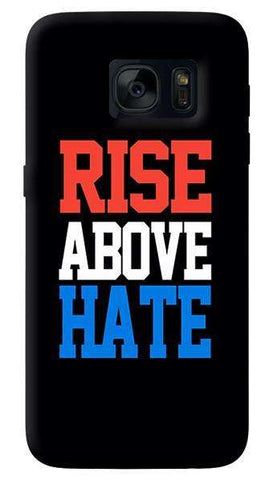 Rise Above Hate  Samsung Galaxy S7 Case