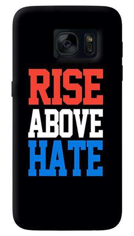 Rise Above Hate  Samsung Galaxy S7 Edge Case