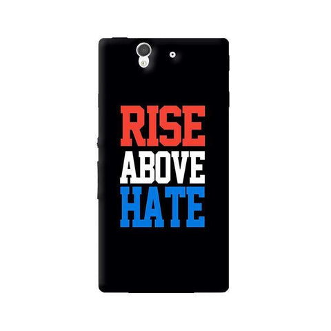 Rise Above Hate  Sony Xperia Z Case