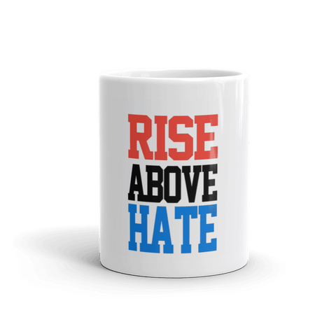 Rise Above Hate Coffee Mug