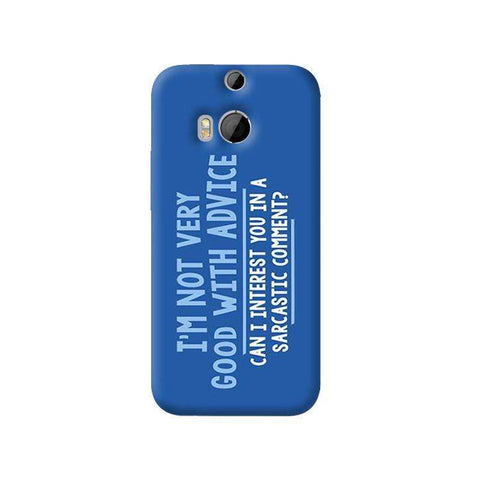 Sarcastic Comment   HTC One M8 Case