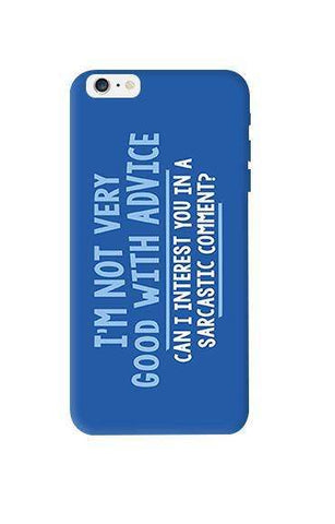 Sarcastic Comment  Apple iPhone 6 Plus Case