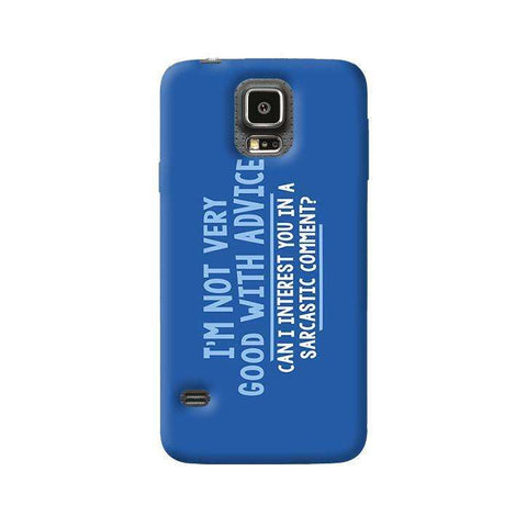 Sarcastic Comment  Samsung Galaxy S5 Case