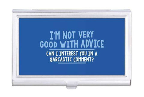 Sarcastic Comment Business Card Holder