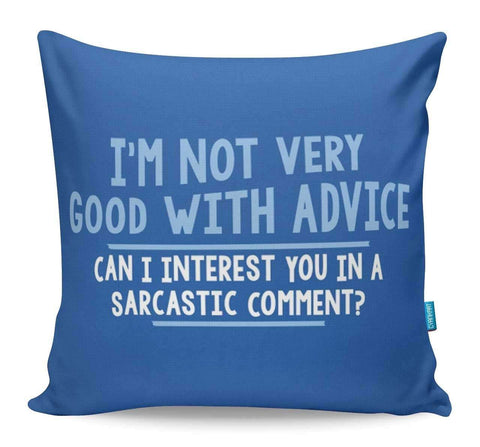 Sarcastic Comment Cushion Cover