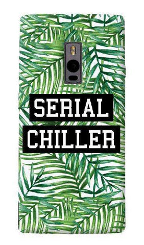 Serial Chiller  OnePlus Two Case