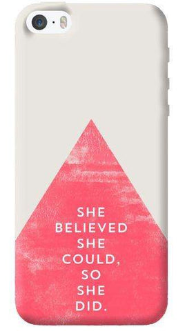She Believed She Could  Apple iPhone 5/5s Case