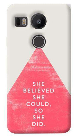 She Believed She Could  Nexus 5X Case