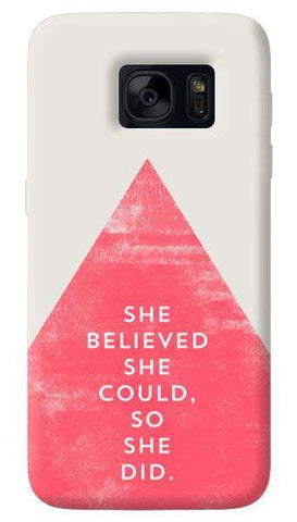 She Believed She Could  Samsung Galaxy S7 Edge Case