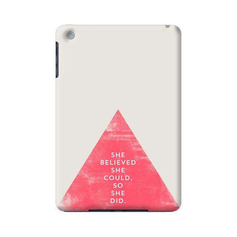 She Believed She Could Apple iPad Mini Case