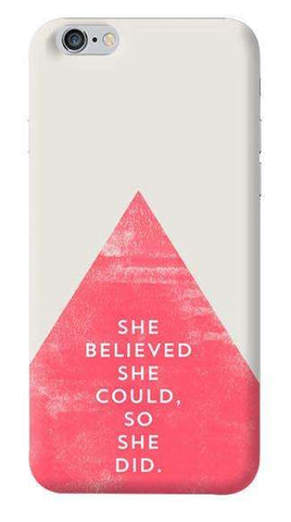 She Believed She Could Apple iPhone 6/6S Case