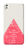 She Believed She Could HTC Desire 820 Case