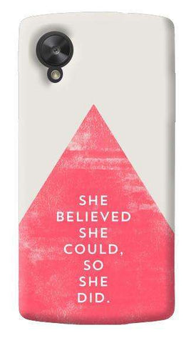 She Believed She Could LG Nexus 5 Case