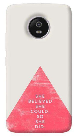 She Believed She Could Motorola Moto G5 Plus Case