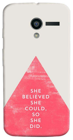 She Believed She Could Motorola Moto X Case