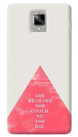 She Believed She Could Oneplus 3/ 3T Case