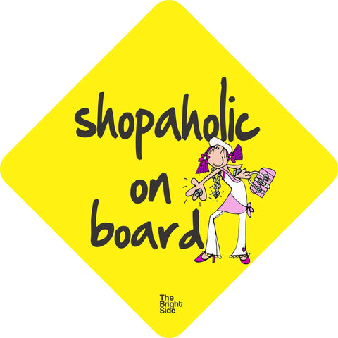 Shopaholic Car Sign