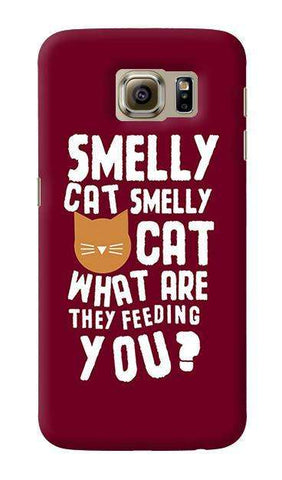 Smelly Cat  Samsung Galaxy S6 Case