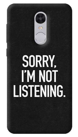 Sorry I'm Not Listening Xiaomi Redmi Note 4 Case