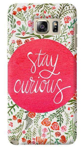 Stay Curious  Samsung Galaxy Note 5 Case