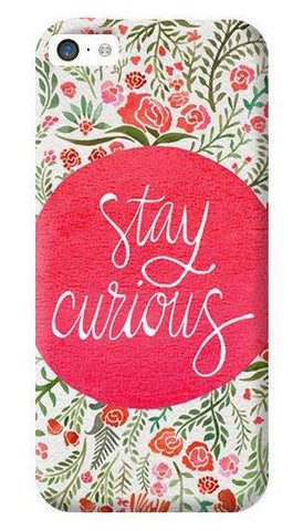 Stay Curious Apple iPhone 5C Case
