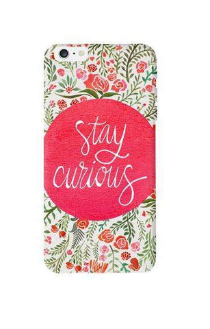 Stay Curious Apple iPhone 6 Plus Case