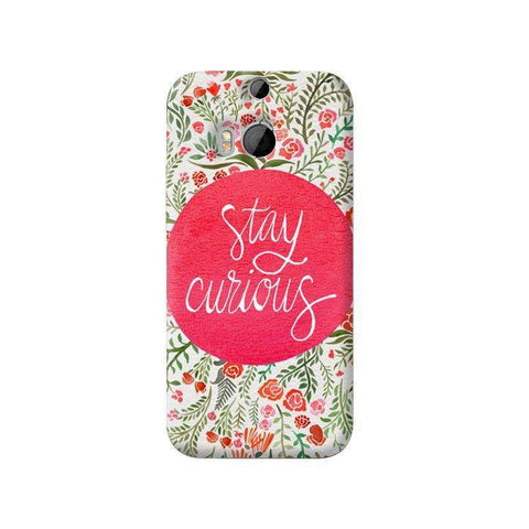 Stay Curious HTC One M8 Case