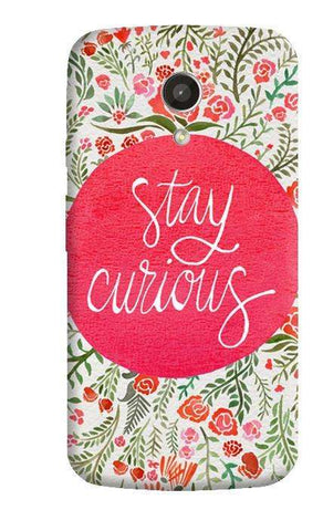 Stay Curious Moto G 2nd Gen Case