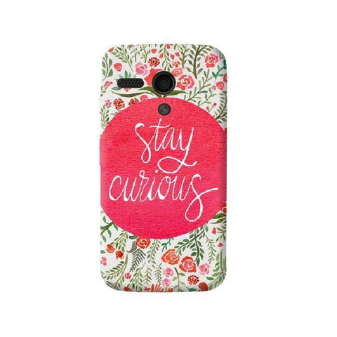 Stay Curious Moto G Case