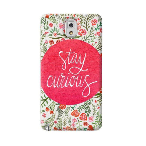 Stay Curious Samsung Galaxy Note 3 Case