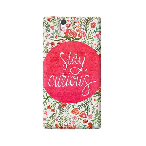 Stay Curious Sony Xperia Z Case
