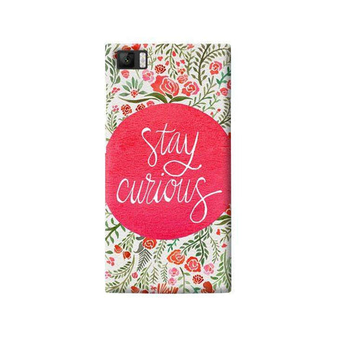 Stay Curious Xiaomi Mi3 Case