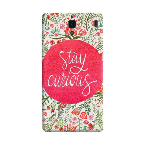 Stay Curious Xiaomi Redmi 1S Case
