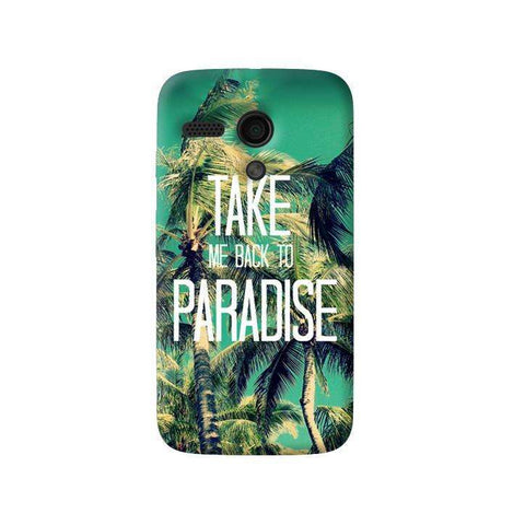 Take Me Back To Paradise Moto G Case