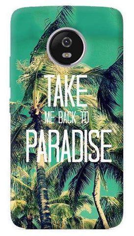 Take Me Back To Paradise Motorola Moto G5 Plus Case