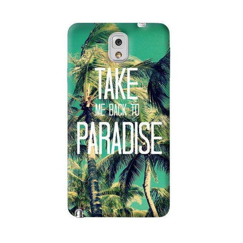Take Me Back To Paradise Samsung Galaxy Note 3 Case