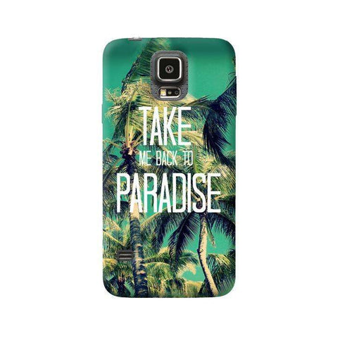 Take Me Back To Paradise Samsung Galaxy S5 Case