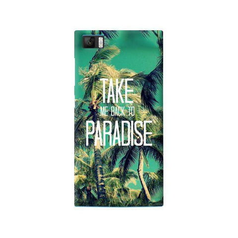 Take Me Back To Paradise Xiaomi Mi3 Case