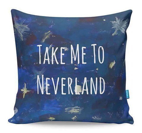 Take Me To Neverland Cushion Cover