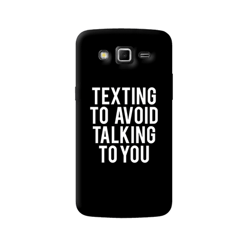 Texting Samsung Galaxy Grand 2 Case